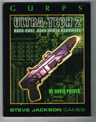 GURPS Ultra-Tech 2 - 1997 - Hard-Core Hard-Wired Hardware - Steve Jackson Games