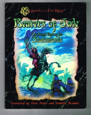 Bearers of Jade #3019 Legend of the Five Rings 2nd Book of the Shadow Lands RPG
