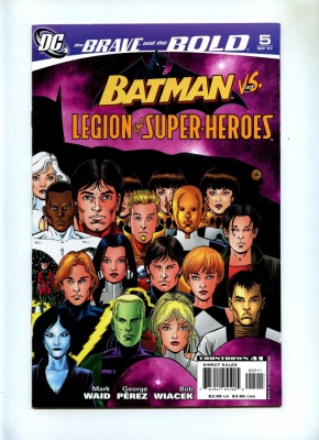 Brave and the Bold 3rd Series #5 - DC 2007 - VFN/NM - Batman and Legion of Super-Heroes