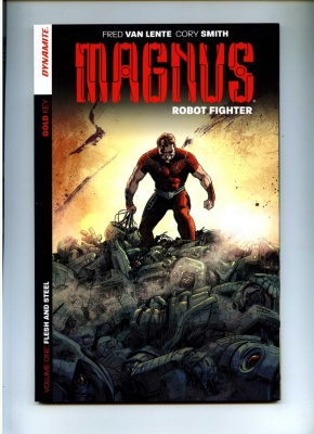 Magnus Robot Fighter Vol 1 - Dynamite 2014 - NM- - Graphic Novel - Flesh and Steel