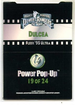 Mighty Morphin Power Rangers the Movie - 19 of 24 - Fleer 1995 - Power Pop-UP - Dulcea