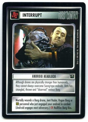 Star Trek CCG First Contact - Decipher 1997 - Android Headlock - Interrupts - Rare - BB
