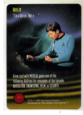 Star Trek TCG - Paramount 1996 - ''I'm a Doctor, Not a . . .'' - Wild - Very-Rare