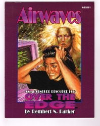 Airwaves AG2101 - Atlas Games 1993 - Adventure Resource for Over the Edge RPG
