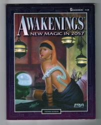 Awakenings New Magic in 2057 #7120 - FASA Corporation 1995 - Shadowrun RPG