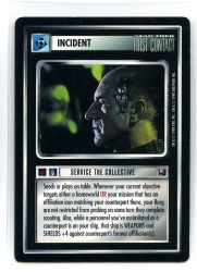 Star Trek CCG Enhanced First Contact - Decipher 1998 - Service The Collective - Incidents - Premium - BB