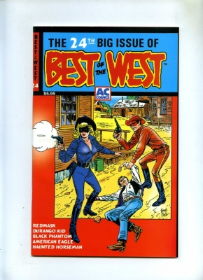 Best of the West #24 - AC Comics 2001 NM- - Durango Kid Redmask Haunted Horseman