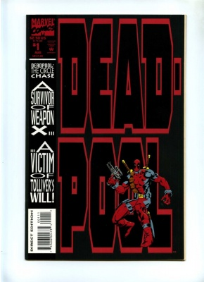 Deadpool The Circle Chase #1 - Marvel 1993 - Embossed Cover - 1st Solo Deadpool