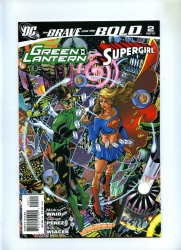 Brave and the Bold 3rd Series #2 - DC 2007 - NM- - Green Lantern and Supergirl